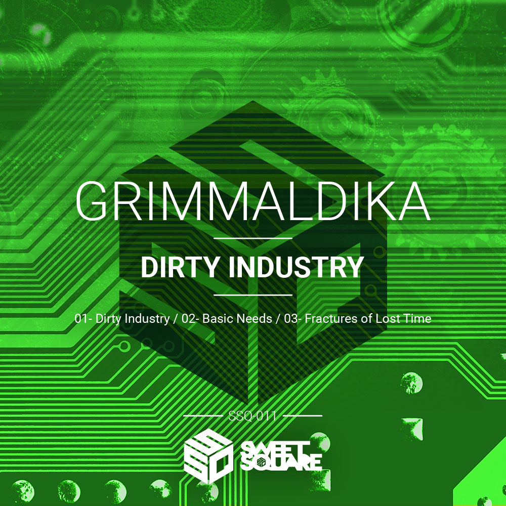 Grimmaldika, Dirty Industry